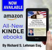 ebooks now available from Amazon by Tax Attorney Richard S. Lehman, Esq.