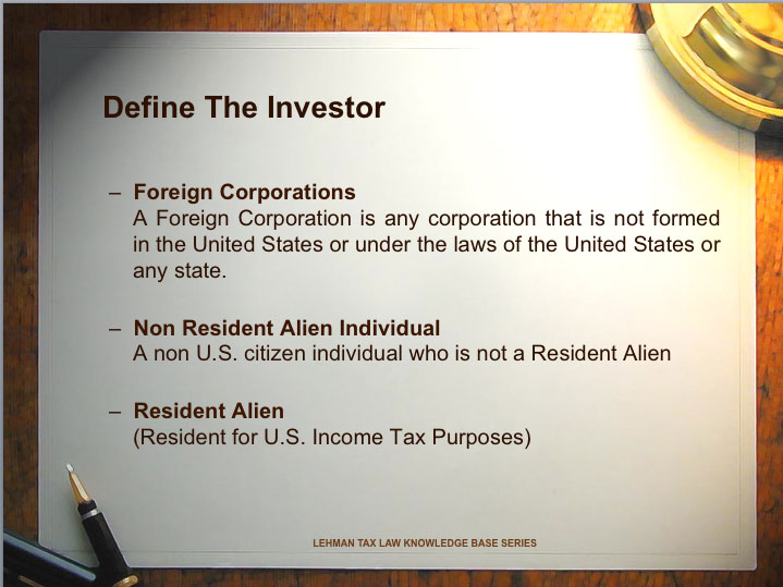 United States Taxation Definitions For Foreign Investors