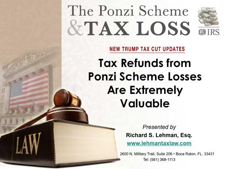 Ponzi Scheme Theft Loss And The Trump Tax Cut